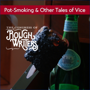 Pot-Smoking & Other Tales of Vice