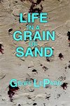 life-in-a-grain-of-sand-by-g-le-pard