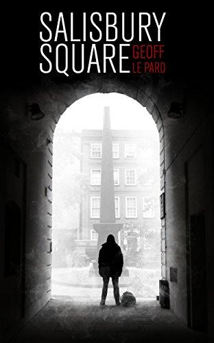 Salisbury Square, Geoff Le Pard, @geofflepard