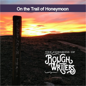 Honeymoon Trail by Rough Writers & Friends at Carrot Ranch @Charli_Mills
