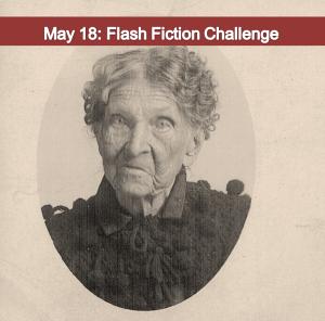 May 18 Flash Fiction Challenge Carrot Ranch @Charli_Mills