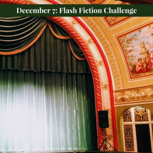 December 7 Flash Fiction Challenge at Carrot Ranch @Charli_Mills