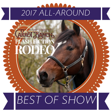 All Around Best Of Show 171 Carrot Ranch Literary Community