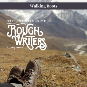 Walking Boots by the Rough Writers & Friends @Charli_Mills