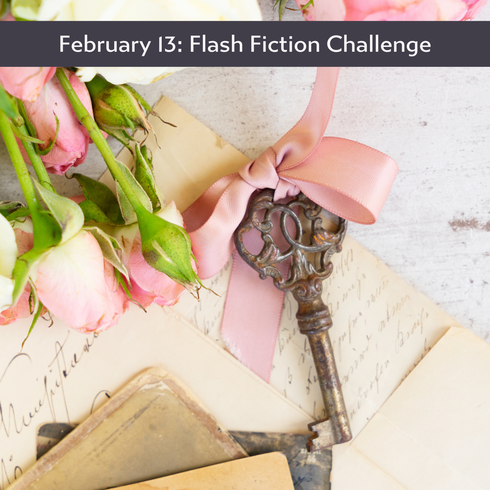 February 13: Flash Fiction Challeng